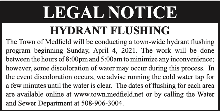 Medfield Ad re Hydrant Flushing Spring 2021 beginning April 4 to April 16